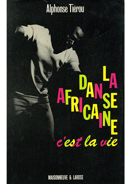 La danse africaine c'est la vie