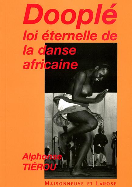 Dooplé Loi éternelle de la danse africaine (deuxième édition)