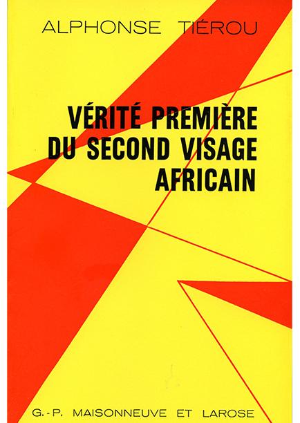 Vérité première du second visage africain