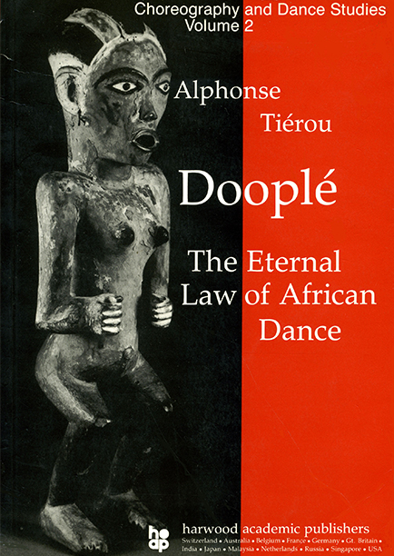 Dooplé The Eternal Law of African Dance
